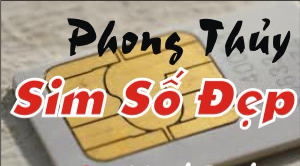 phong-thuy-so-dien-thoai-ai-cung-chon-tu-chon-duoc